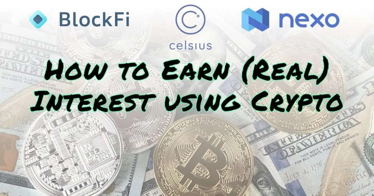 earn-interest-crypto-bitcoin-ethereum-blockfi-celsius-nexo