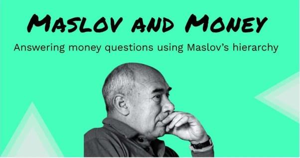 maslov-hierarchy-needs-money-philosophy-personal-finance
