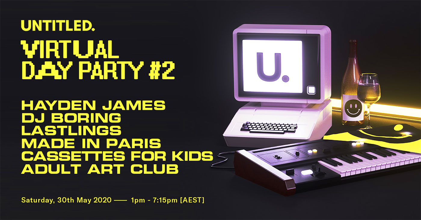 Untitled Virtual Day Party - Hayden James, Made In Paris 2020 - OZ EDM Poster
