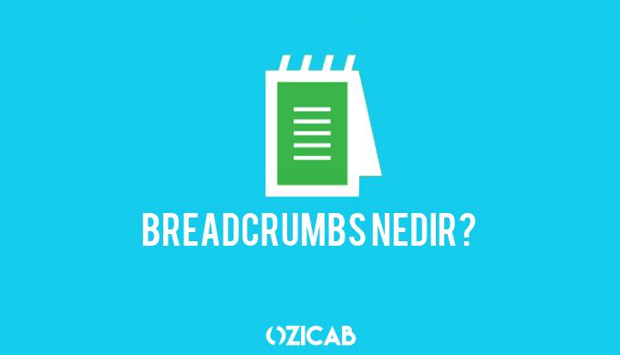 Breadcrumbs Nedir?