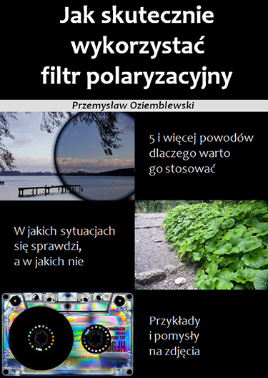 Jak skutecznie wykorzystać filtr polaryzacyjny