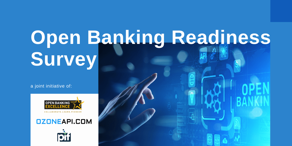Open Banking Excellence, PIF and Ozone to assess the state of the nation on open banking readiness