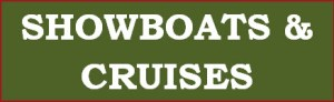 Showboats & Cruises