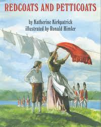 Redcoats and Petticoats, Women Patriots of the Revolutionary War