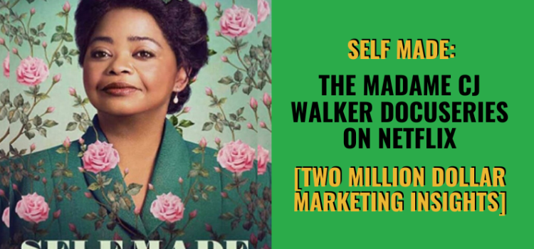 Self-Made: Madam CJ Walker