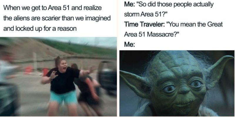 All The Best Storming Area 51 Memes Fresh Off The Mothership