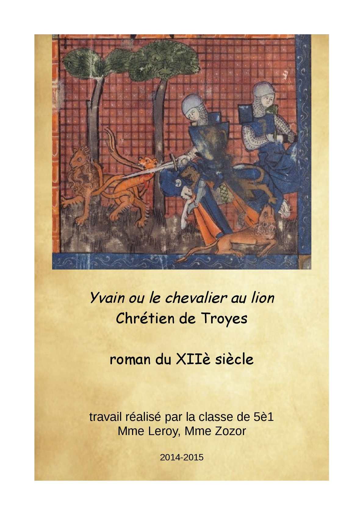 Calam 233 O Yvain Ou Le Chevalier Au Lion