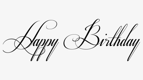 Happy Birthday Fonts Fancy Lettering Happy Birthday Hd Png Download Kindpng