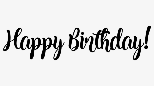 Happy Birthday Font Png Images Free Transparent Happy Birthday Font Download Kindpng