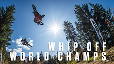 2019 Whip Off World Champs Crankworx Whistler