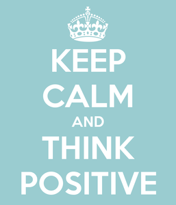 keep-calm-and-think-positive-45