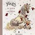 Les mondes de yaxin : le jour de la licorne, man arenas