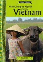 Khanh, Dung et Nghiep vivent au Vietnam, Alexandre Messager