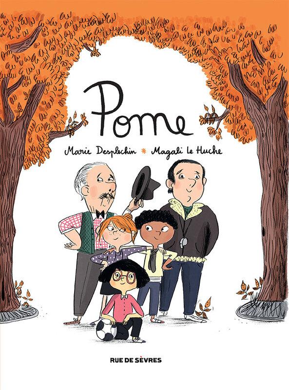 Pome, Marie Desplechin, Magali Le Huche