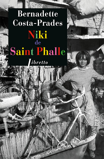 Niki de Saint Phalle, Bernadette Costa-Prades