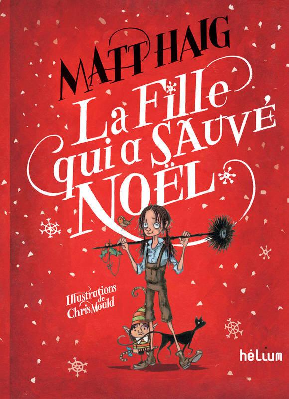 La fille qui a sauvé Noël, Matt Haig