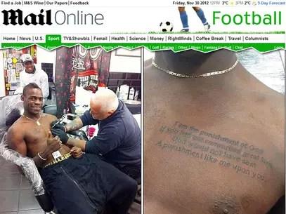 Pensamento do imperador mongolGenghis Khan foi tatuado no peito de Balotelli Foto: Daily Mail / Reprodução