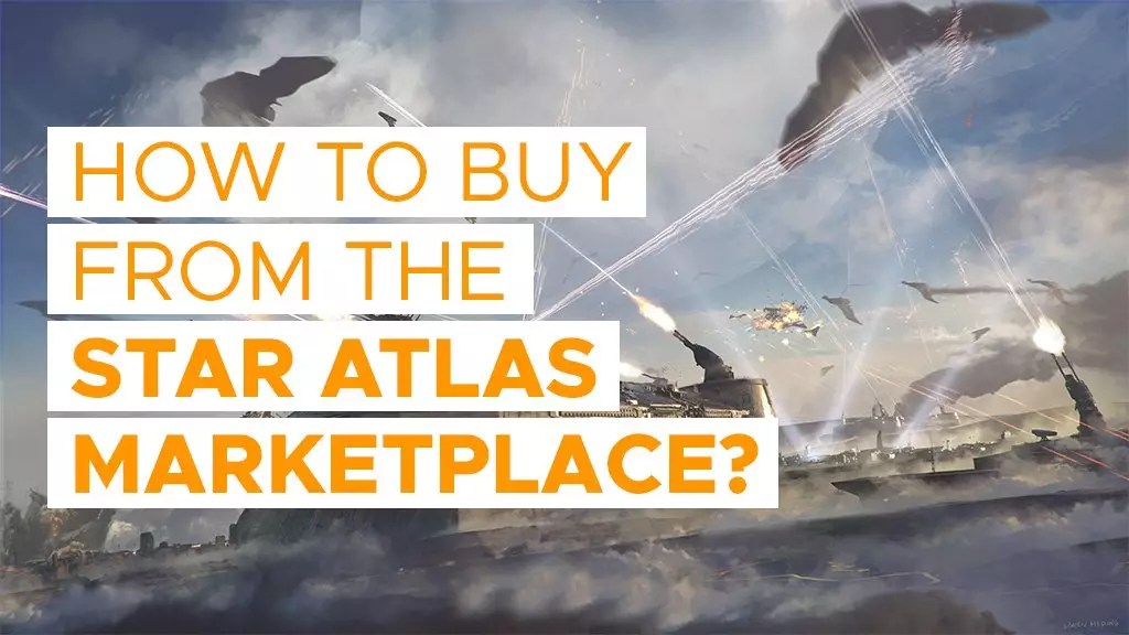 How to Buy from The Star Atlas Marketplace?   P2ENews