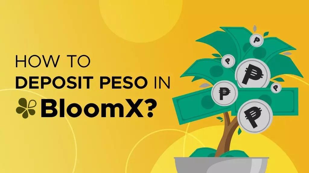 How to Deposit Peso in BloomX? | P2ENews