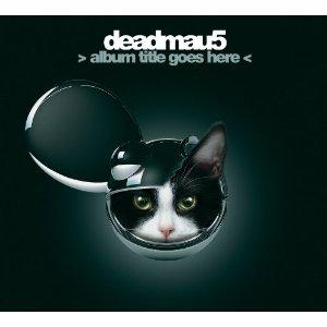 Deadmou5-albumet > album title goes here < har en katt på coveret. Det tenkte han ikke over før etter at albumet var gitt ut. Foto: Promo.