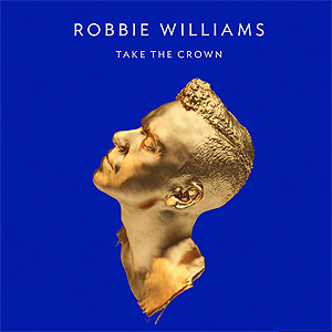 Robbie Williams' kommende album, Take the Crown.