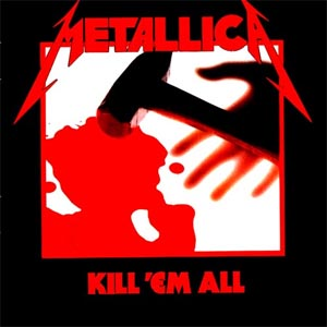 Metallica: Kill 'Em All. Foto: Promo.