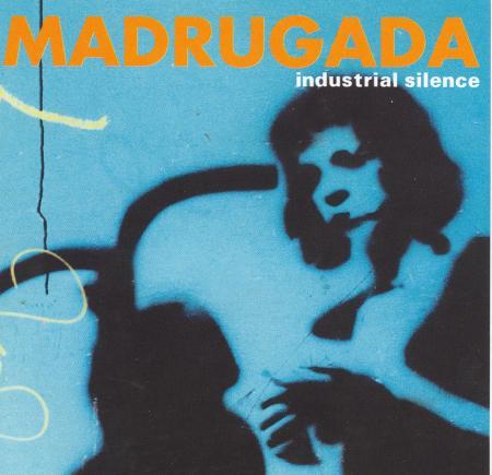 Madrugadas Industrial Silence