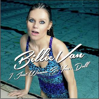 "Billie Van slapp singelen ""I Just Wanna Be Your Doll"" den 13. februar."