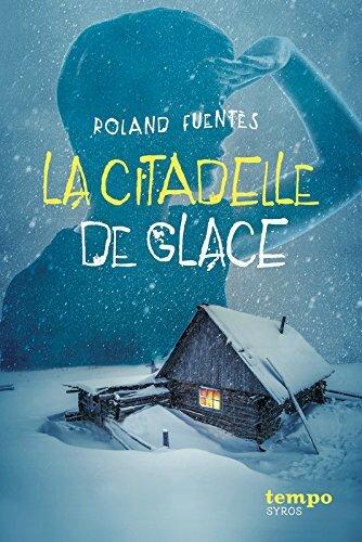 """Résultat de recherche d'images pour """"la citadelle de glace roland fuentes"""""""