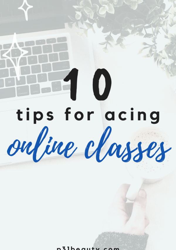 10 Super Helpful Tips for Taking Online Classes and Staying Motivated