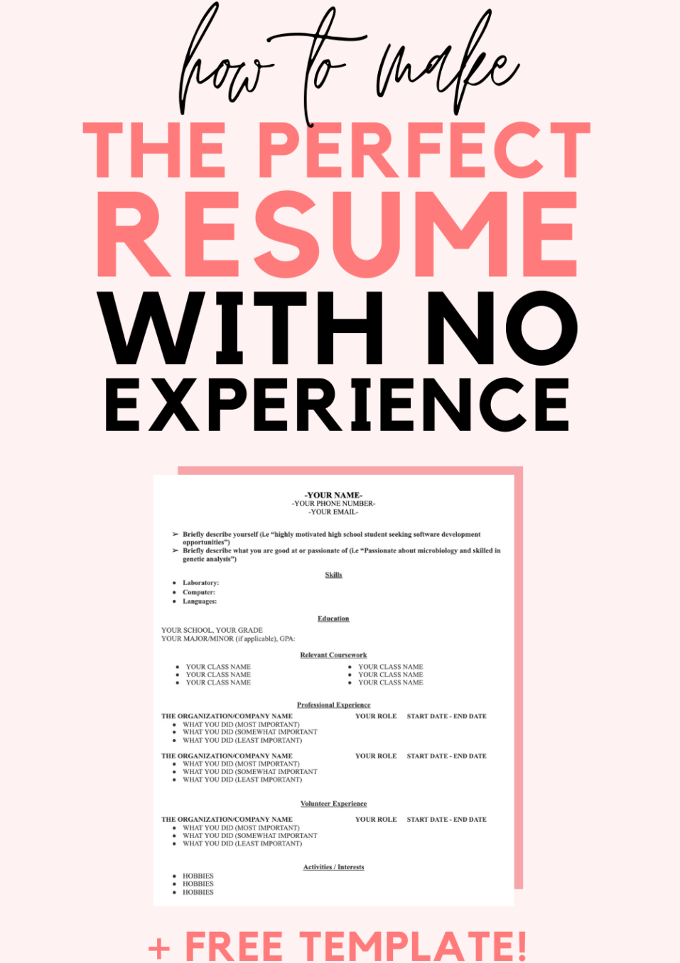 How to Make the Perfect Resume With No Experience (Plus Free Resume Template!)