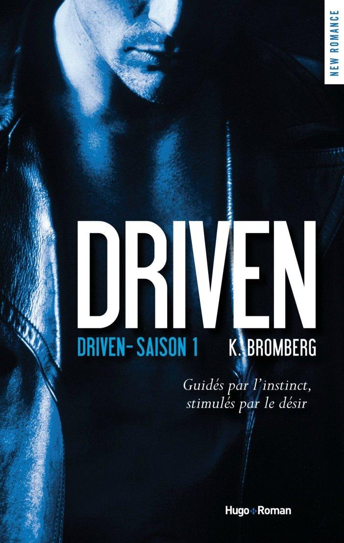 Driven, tome 1 de Kay Bromberg : une romance addictive