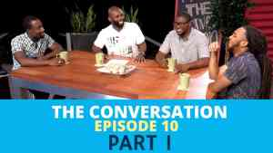 "The Conversation – Ep 10 |  ""Understanding the Male Ego"" PART 1"