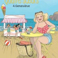 Geneviève ~ Quatre soeurs T4, Cati Baur... d'après les romans de Malika Ferdjoukh