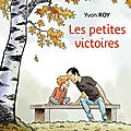 Les petites victoires, yvon roy