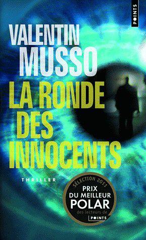 La Ronde Des Innocents De Valentin Musso Dun Livre L