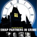Swap partners in crime