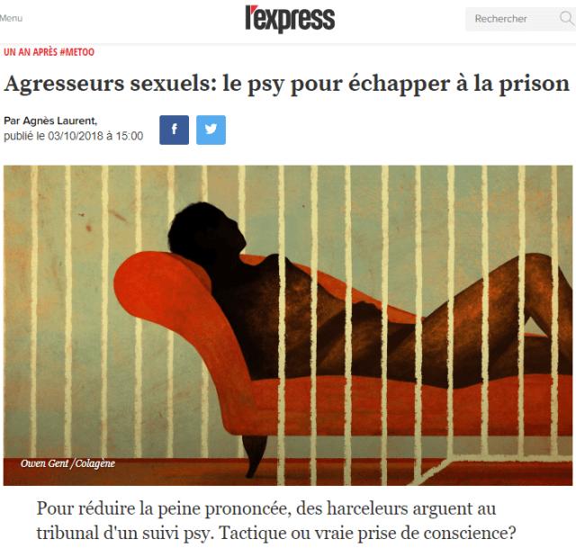 2018-11-18 14_11_31-Agresseurs sexuels_ le psy pour échapper à la prison - L'Express
