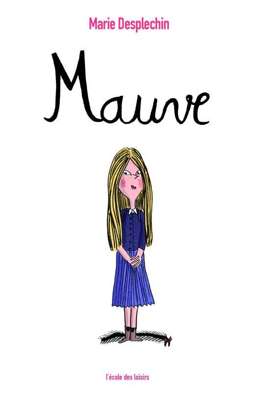 Mauve Marie Desplechin
