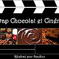 Swap chocolat et cinéma