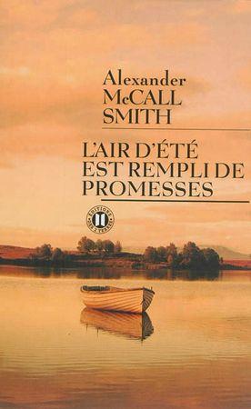 L'air d'été est rempli de promesses, Alexander McCall Smith