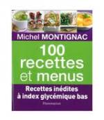 100 recettes et menues Montignac