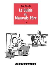 le_guide_du_mauvais_p_re