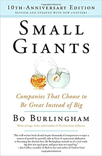 Book Review: Small Giants by Bo Burlingham
