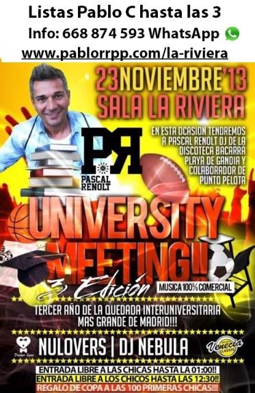 Flyer Sábado 23 de Noviembre en La Riviera. University Meeting con Pascalt Renolt.
