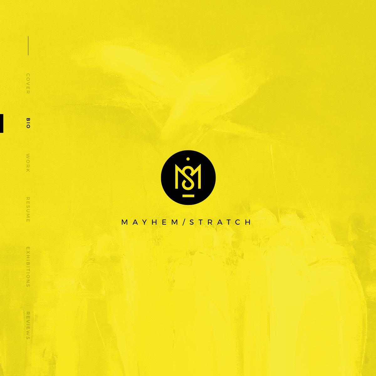 Mayhem & Stratch