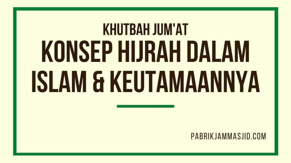Khutbah Jumat Tentang Hijrah Dalam Islam