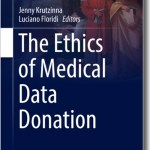The Ethics of Medical Data Donation - Jenny Krutzinna and Luciano Floridi(Eds)