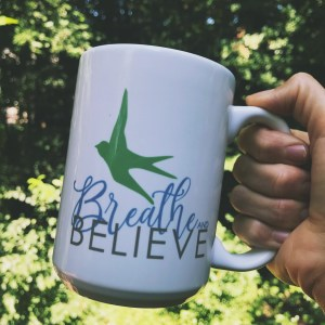 Breathe and Believe
