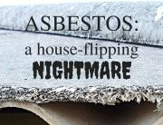 Asbestos - a House-Flipping Nightmare - Hard Money Loans for REIs in Atlanta